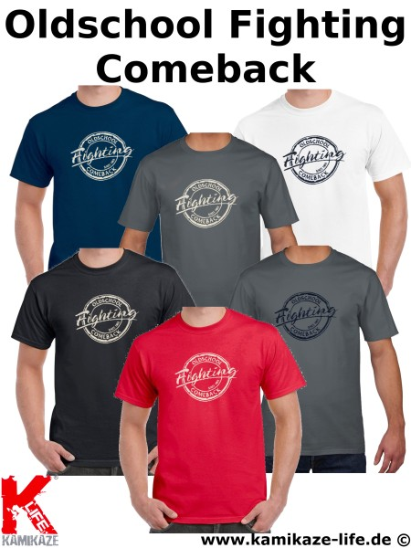 Kamikaze Life Oldschool Fighting Comeback T-Shirt