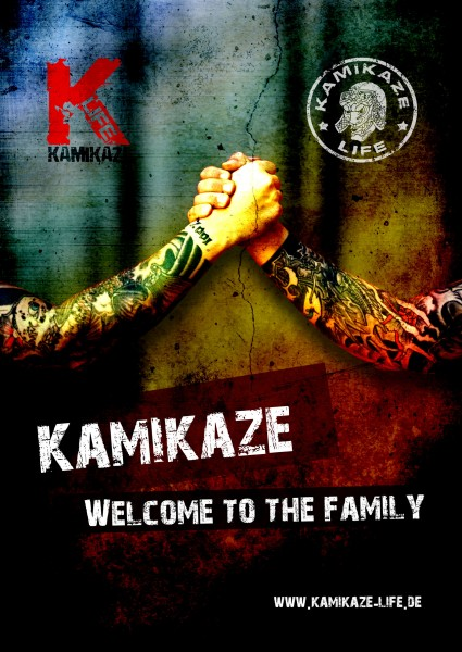 Kamikaze Life Welcome to the Family Poster